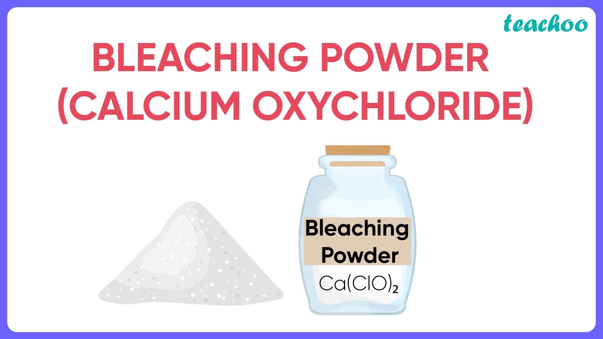 Bleaching Powder (Calcium Oxychloride)-Teachoo.jpg