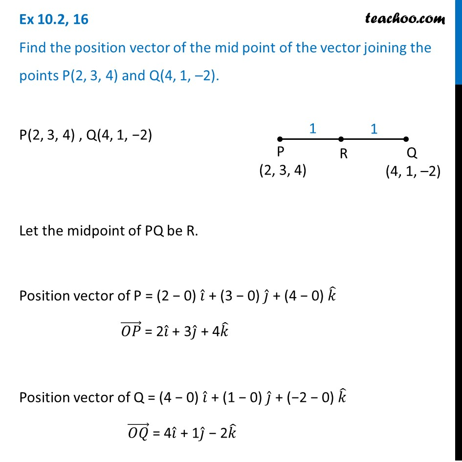 Ex 10 2 16 Find Position Vector Of Mid Point Of Vector