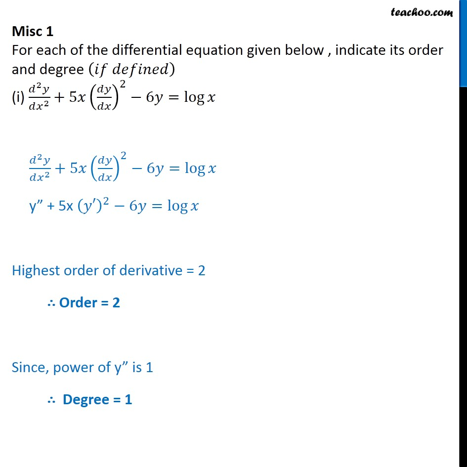 Misc 1 - For each differential equation, indicate order, degree - Order and Degree