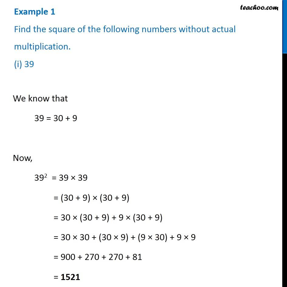 Example 1 - Find the square of the following numbers without actual