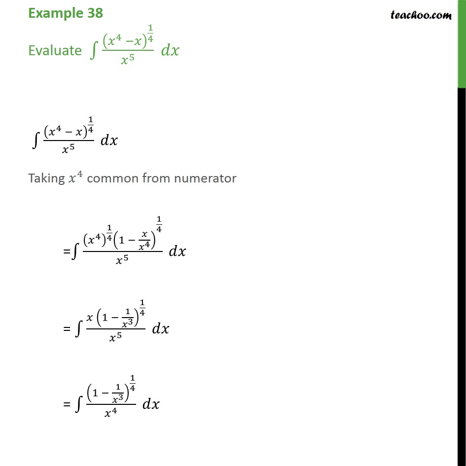 Example 38 - Evaluate integral (x4 - x)1/4 / x5 dx - Examples