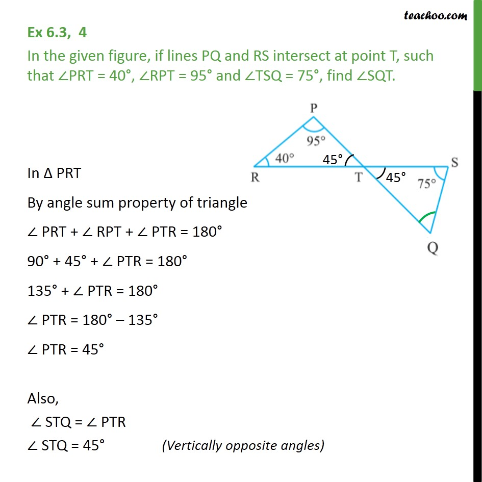 Ex 6.3, 4 - In figure, if lines PQ & RS intersect at point T - Triangle - Problems