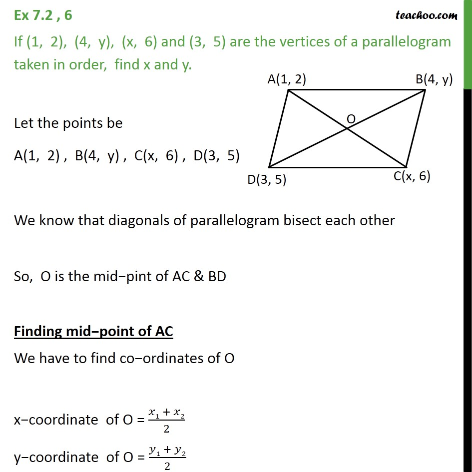 Ex 7.2, 6 - If (1, 2), (4, y), (x, 6) and (3, 5) are vertices - Ex 7.2