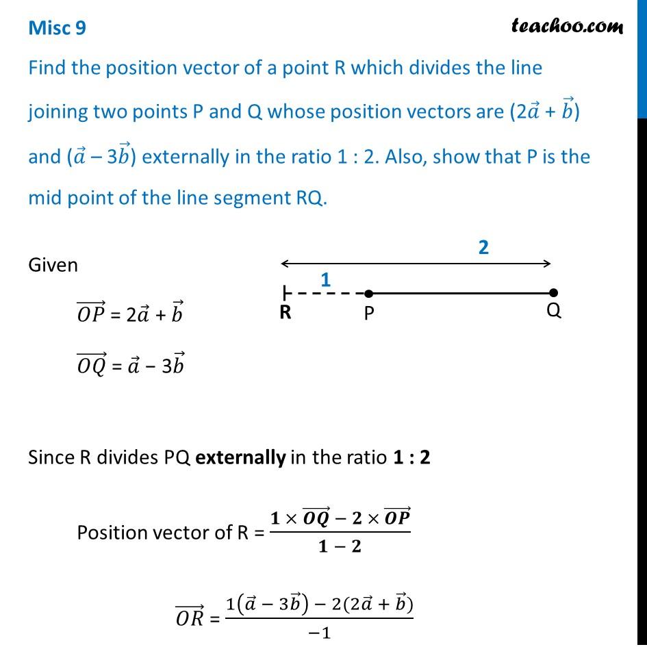 Misc 9 - Find R, if it divides P(2a + b), Q(a - 3b) externally