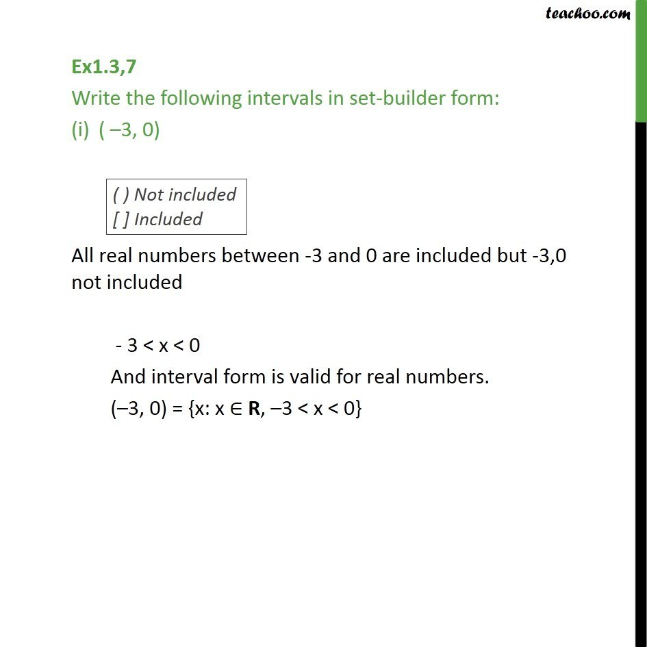 Ex 1.3, 7 - Write intervals in set-builder form: (-3, 0) - Intervals