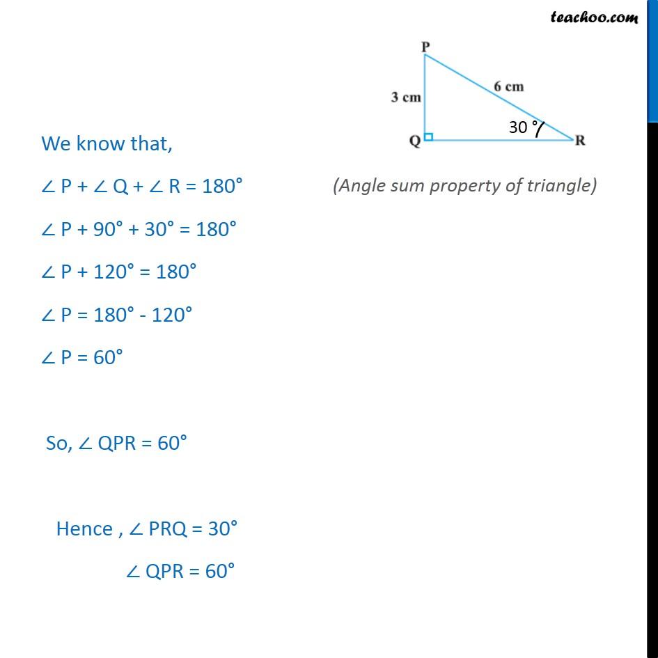 Example 7 - In PQR, PQ = 3 cm, PR = 6  Find QPR and PRQ
