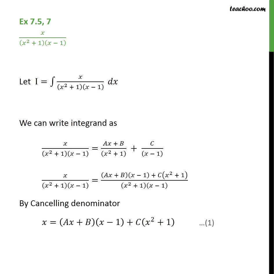 Ex 7.5, 7 - Integrate x / (x2 + 1) (x - 1) - Class 12 NCERT - Integration by partial fraction - Type 5
