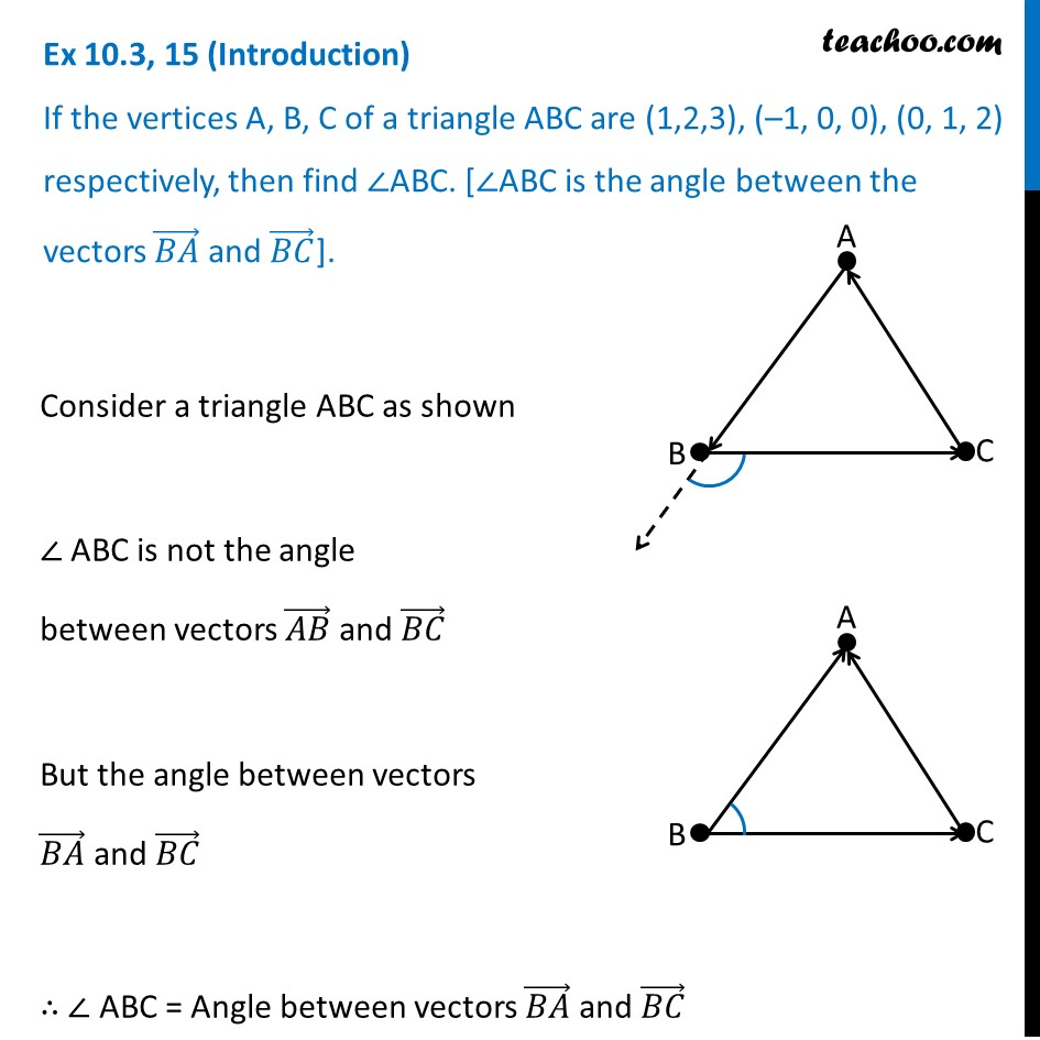 Ex 10.3, 15 - If vertices of A, B, C of triangle are (1, 2, 3), (-1,0,