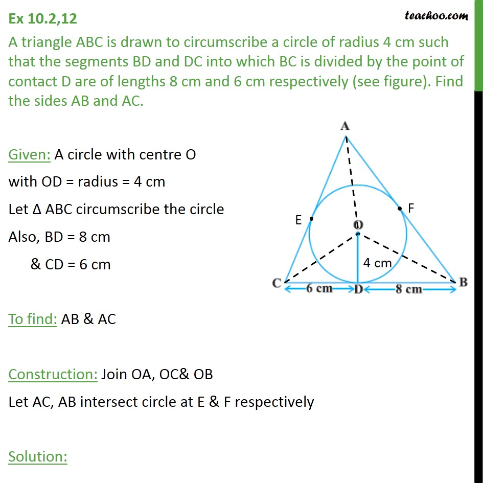 Ex 10.2, 12 - A triangle ABC is drawn to circumscribe a circle - Ex 10.2