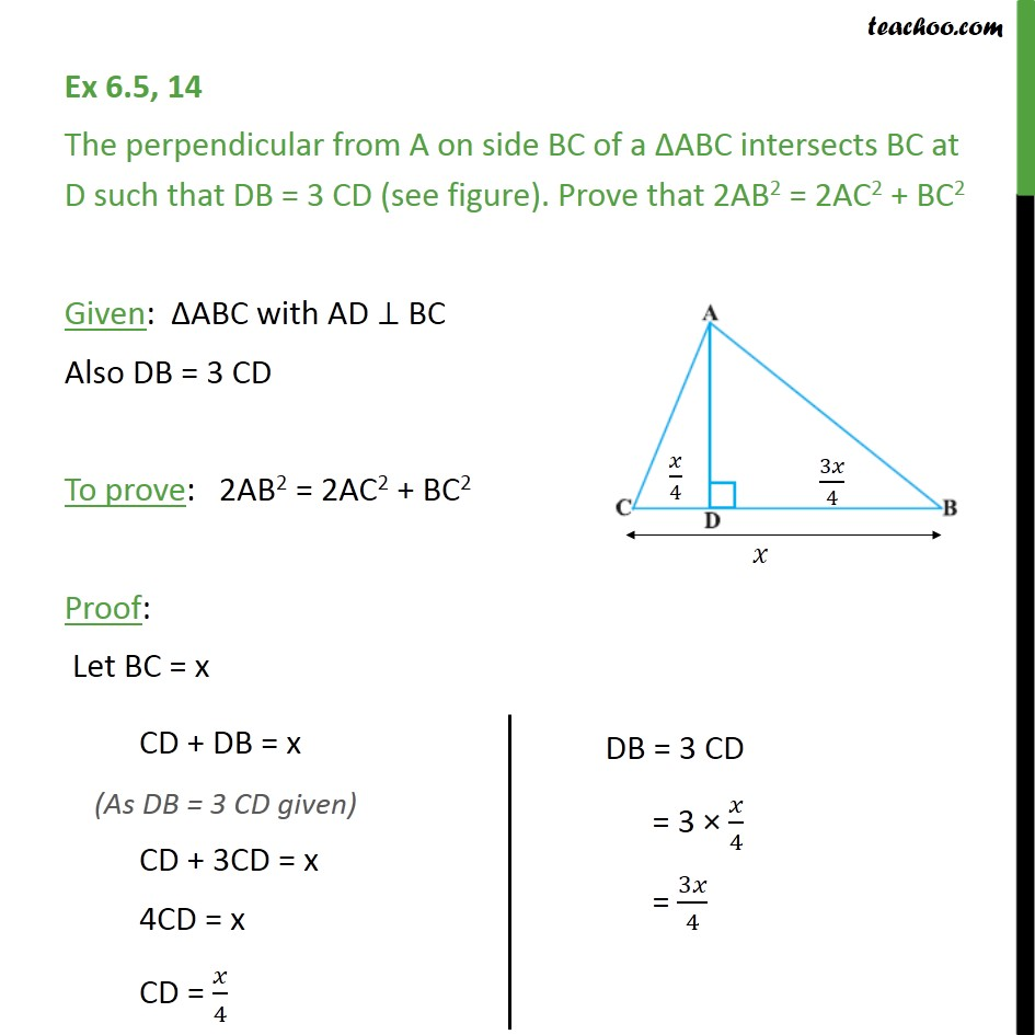 Ex 6.5, 14 - The perpendicular from A on side BC of a ABC - Pythagoras Theoram - Proving