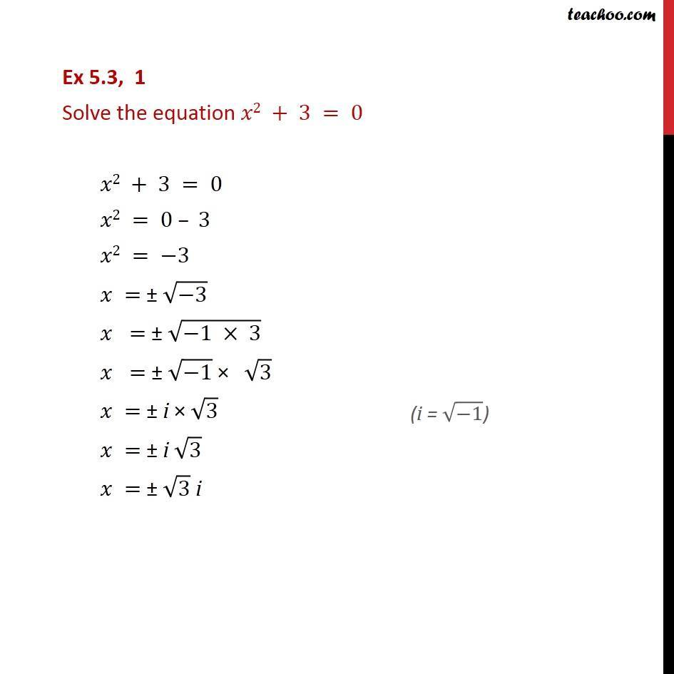 Ex 5.3, 1 - Solve x2 + 3 = 0 - Chapter 5 CBSE NCERT - Quadaratic equation