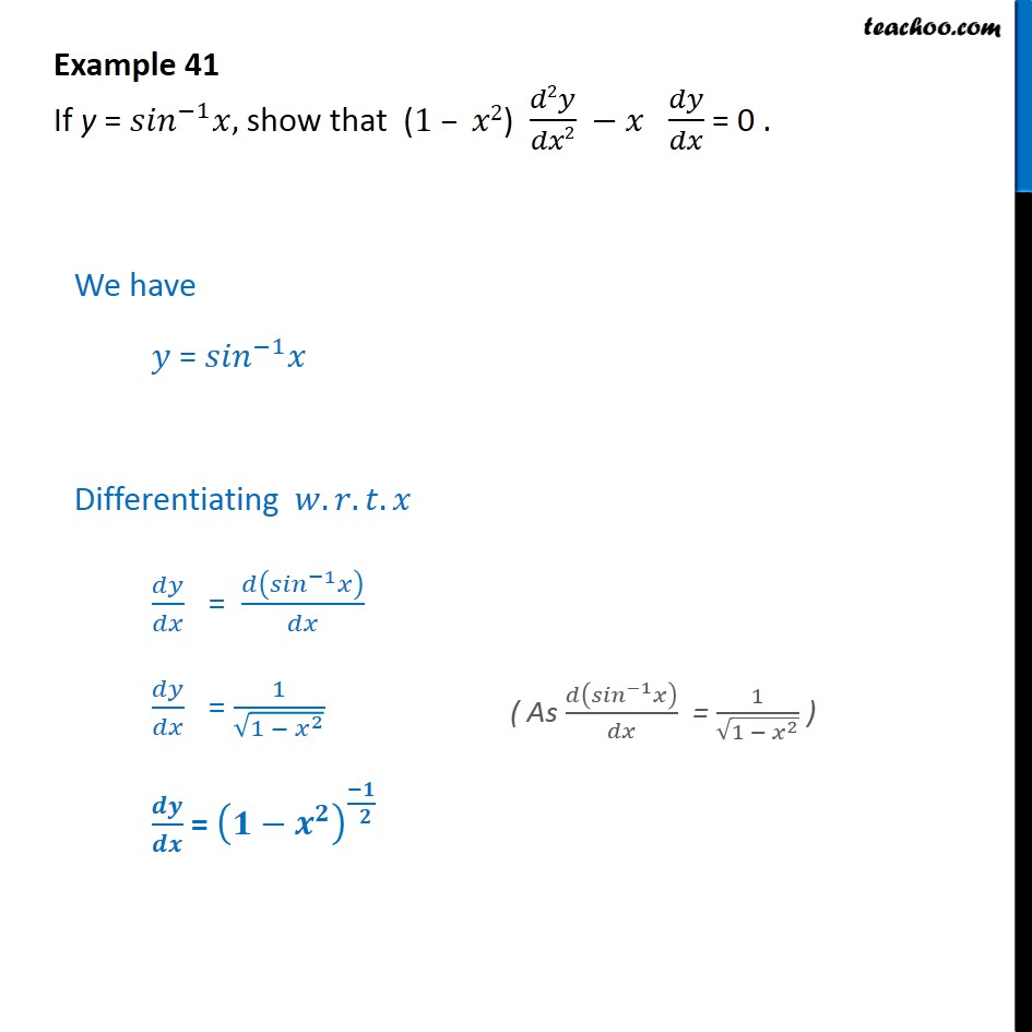 Example 41 - If y = sin-1 x, show that (1 - x2) d2y/dx2 - Finding second order derivatives- Implicit form