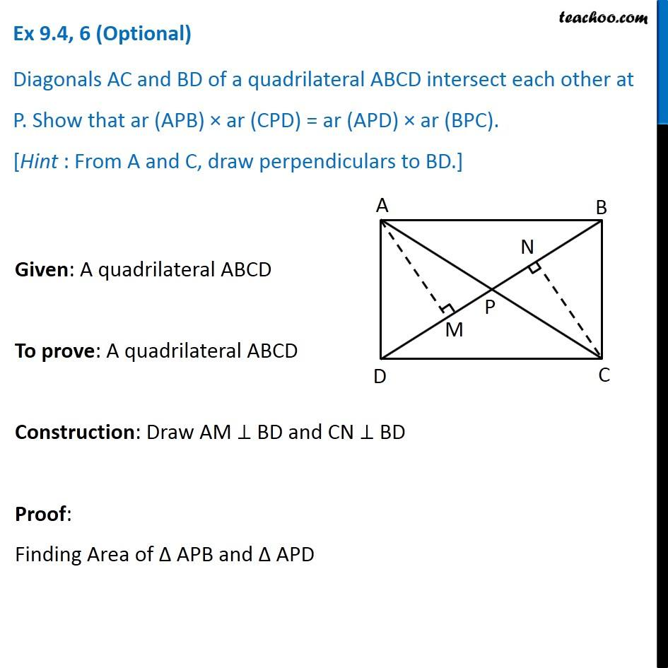Ex 9.4, 6 (Optional) - Diagonals AC and BD of ABCD intersect each