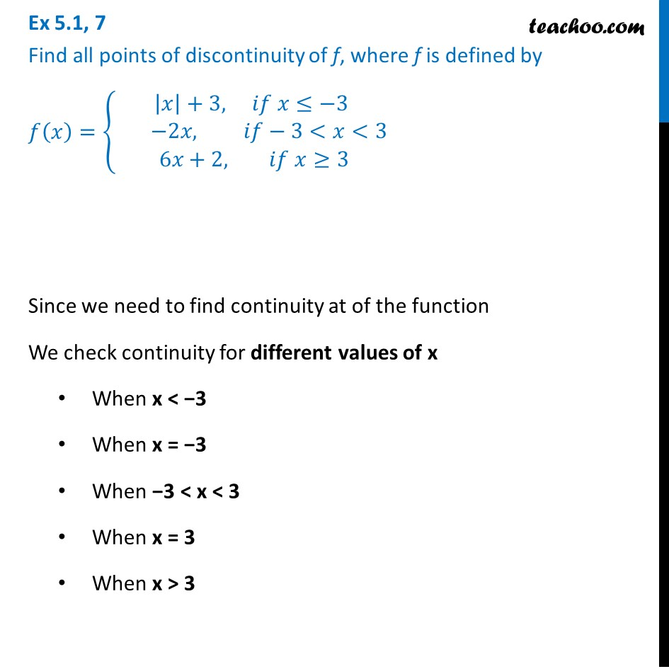 Ex 5.1, 7 - Find all points of discontinuity of f(x) = { x  + 3