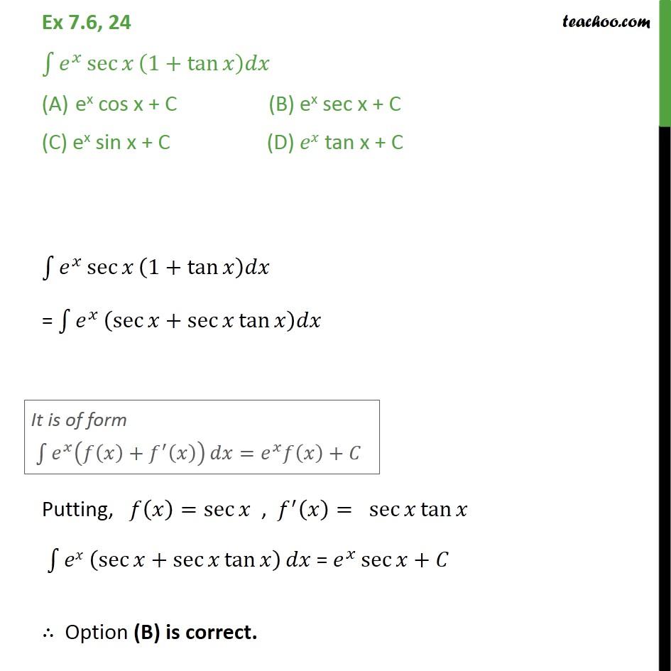Ex 7.6, 24 - Integrate ex sec x (1 + tan x) dx - Ex 7.6