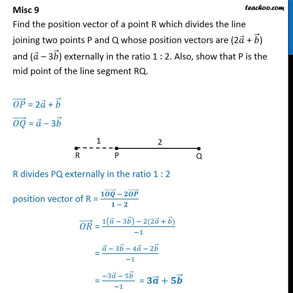 Misc 9 - Find R, if it divides P(2a + b), Q(a - 3b) externally - Section formula