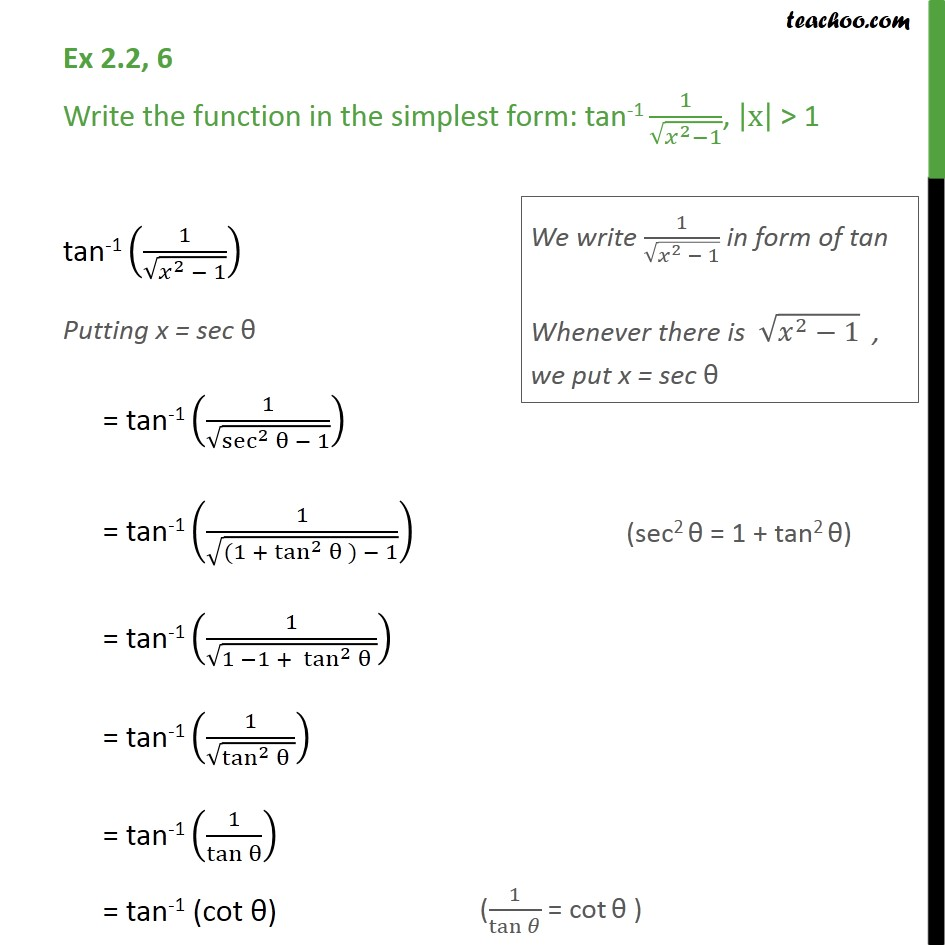 Ex 2.2, 6 - Simplify: tan-1 1/root (x2-1) - Class 12 Inverse - Not clear how to approach