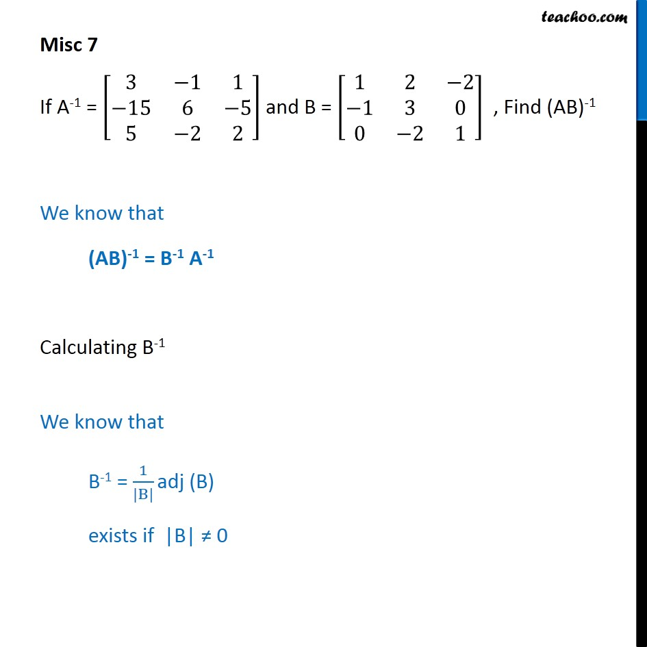 Misc 7 - Find (AB)-1, A-1 = [3 -1 1 - Class 12 Determinants - Inverse of two matrices and verifying properties