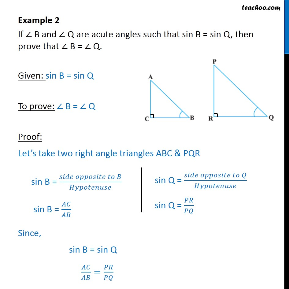 Example 2 - If sin B = sin Q, then prove that B = Q. - Examples