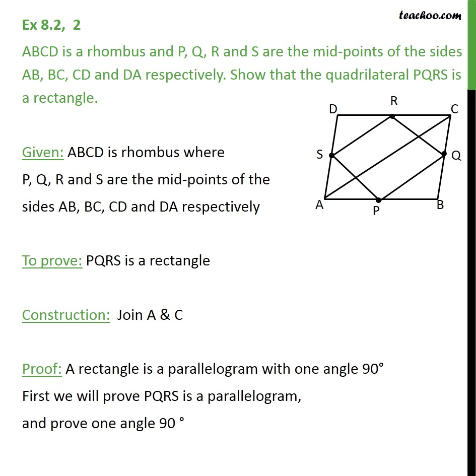 Ex 8.2, 2 - ABCD is a rhombus P, Q, R and S are mid-points - Ex 8.2
