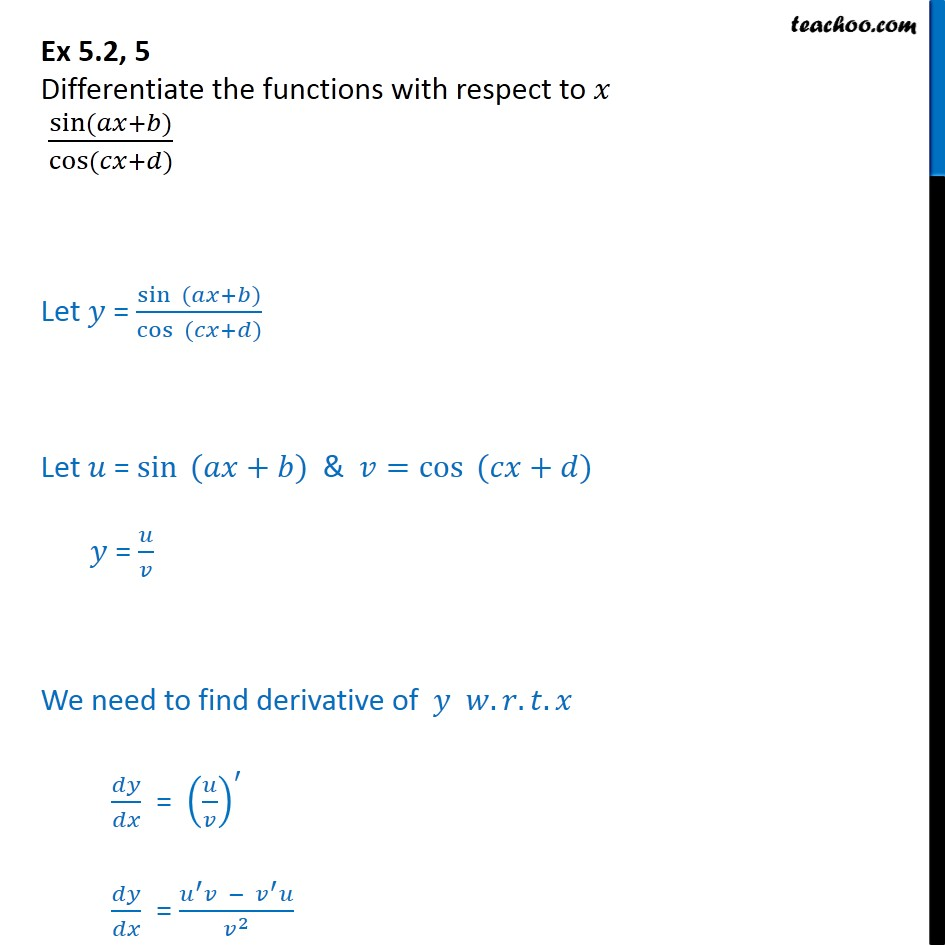 Ex 5.2, 5 - Differentiate sin(ax+b)/cos(cx+d) - Class 12 CBSE - Ex 5.2