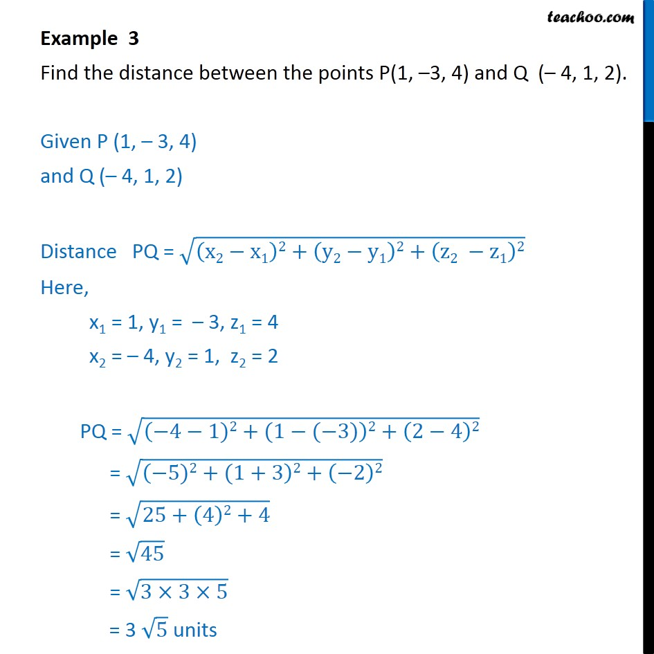 Example 3 - Find distance between P(1, -3, 4), Q(-4, 1, 2) - Distance between two points - Defination