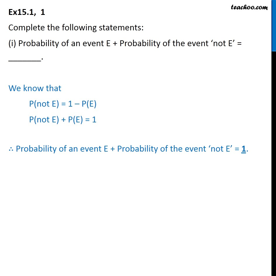 Ex 15.1, 1 - Complete (i) Probability of an event E - Ex 15.1