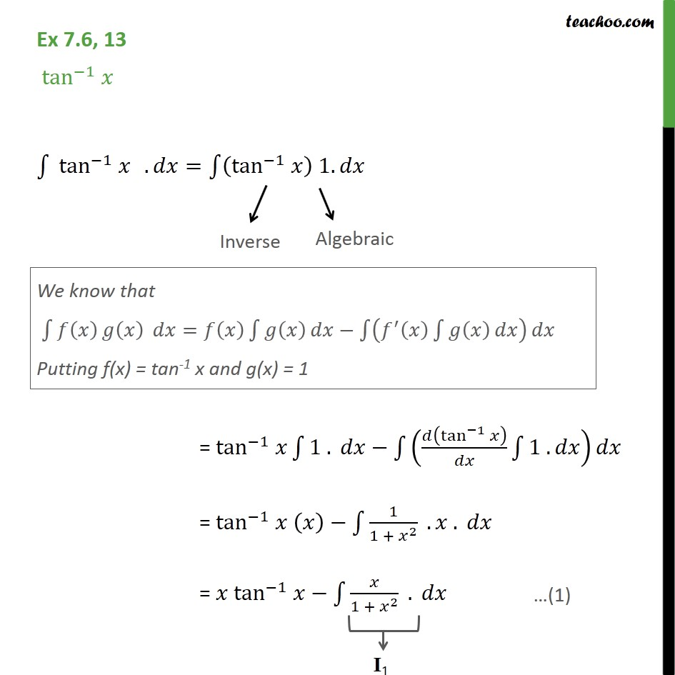 Ex 7.6, 13 - Integrate tan-1 x - Chapter 7 Class 12 - Integration by parts