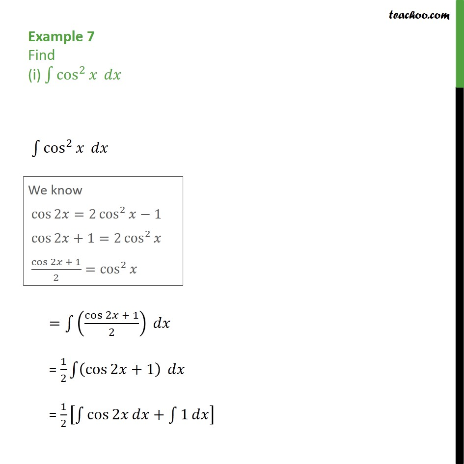 Example 7 - Find intgeral (i) cos2 x dx (ii) sin 2x cos 3x - Integration using trigo identities - CD and CD inv formulae