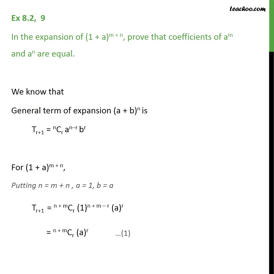 Ex 8.2, 9 - In expansion of (1 + a)m + n, prove coefficients - Coefficient