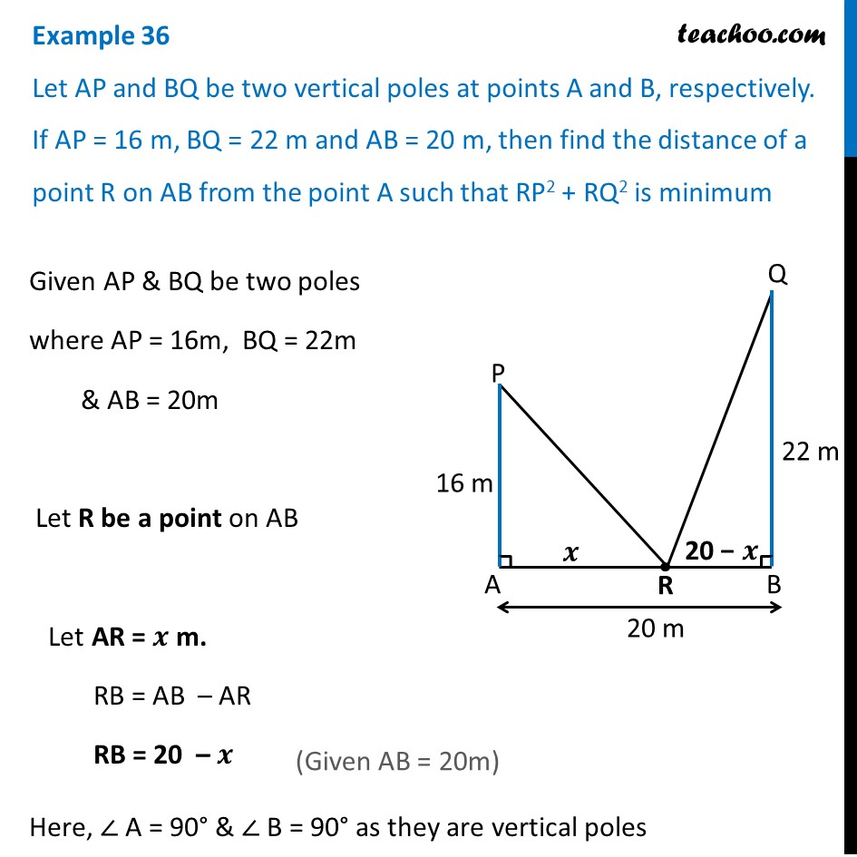 Example 36 - Let AP and BQ be two vertical poles. If AP = 16 m