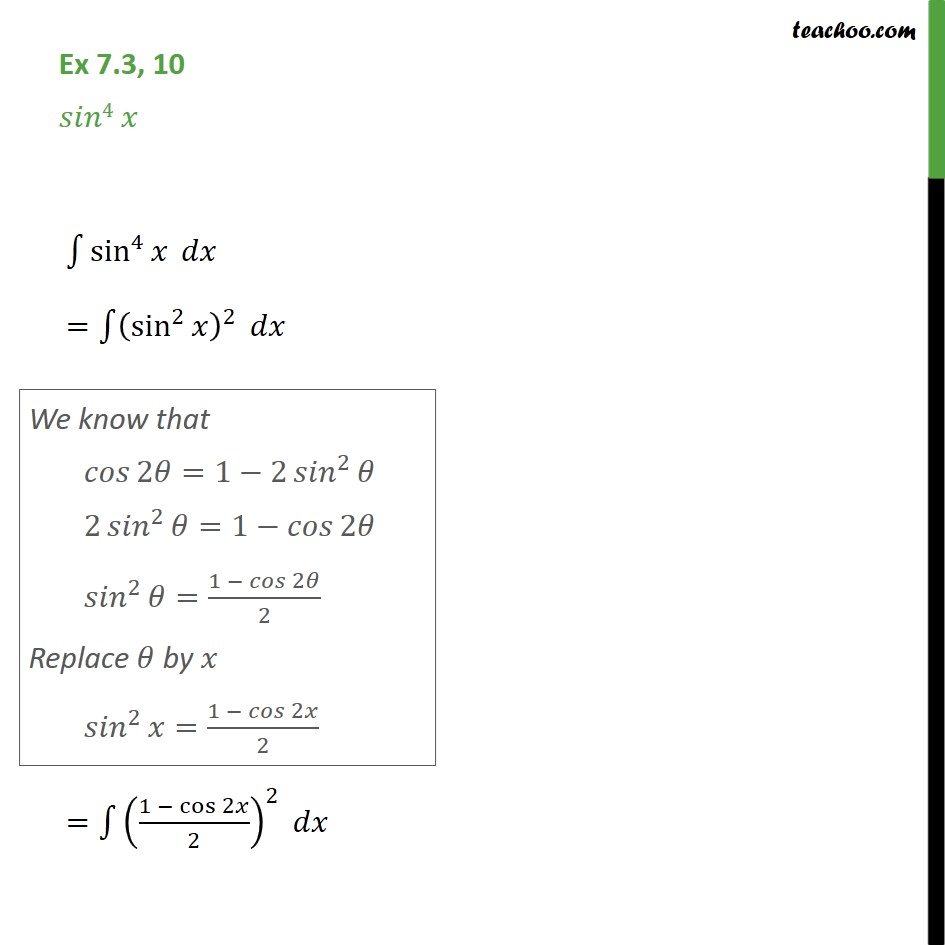 Ex 7.3, 10 - Integrate sin4 x  - Chapter 7 Class 12 - Integration using trigo identities - 2x formulae