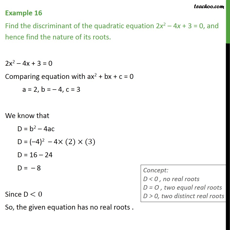 Example 16 - Find discriminant of 2x2 - 4x + 3 = 0 - Examples