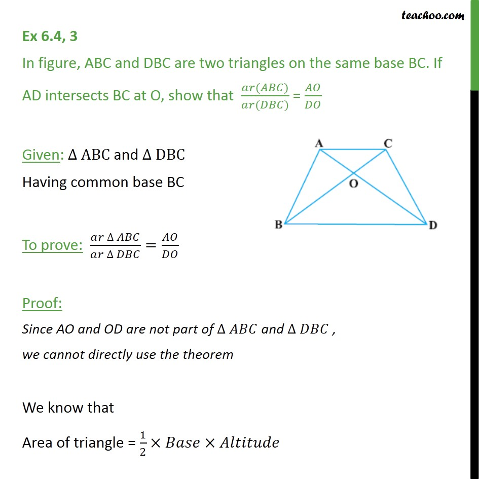 Ex 6.4, 3 - ABC and DBC are two triangles on same base BC - Area of similar triangles