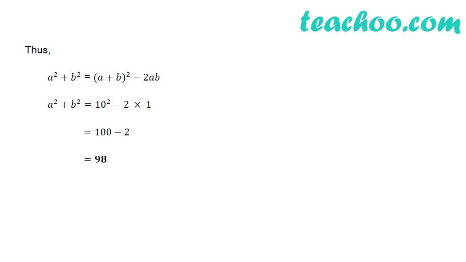 If a = 5 + 2√6 and b = 1/a, then what will be the value of a^2+b^2 ? - Part 3