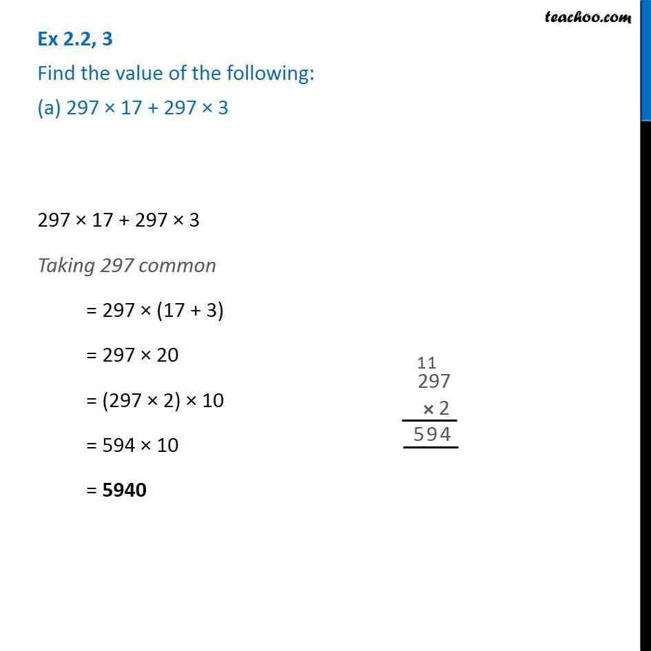 Ex 2.2, 3 - Find the value of the following: (a) 297 x 17 + 297 x 3