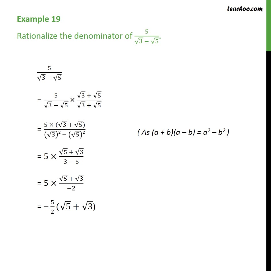 Example 19 - Rationalize the denominator of 5 / (3 - 5) - Examples