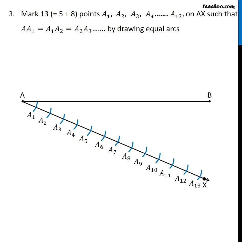 Ex 11 1 1 Draw A Line Segment Of Length 7 6 Cm And Divide In Ratio