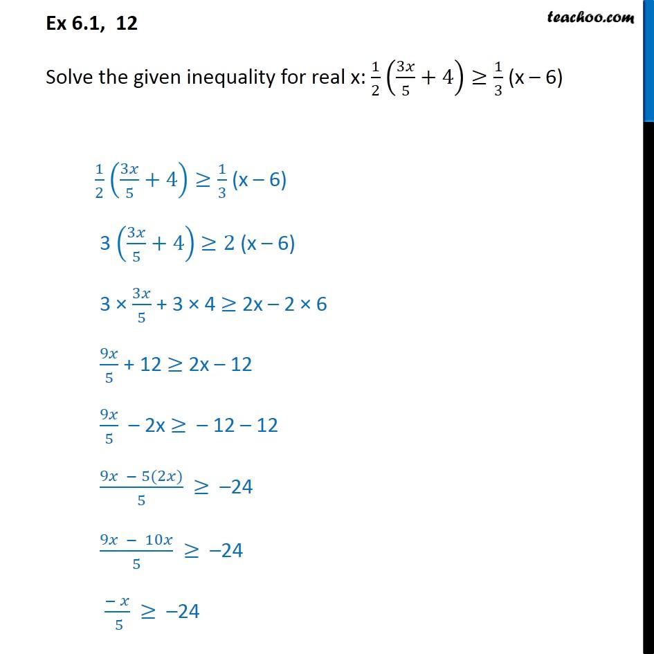 Ex 6.1, 12 - Solve 1/2 (3x/5 + 4) >= 1/3 (x - 6) - CBSE - Ex 6.1