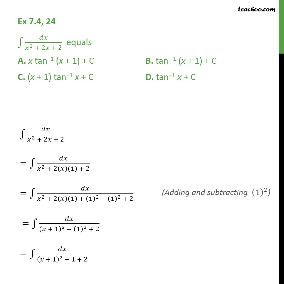 Ex 7.4, 24 - Integration dx / x2 + 2x + 2 equals - Ex 7.4