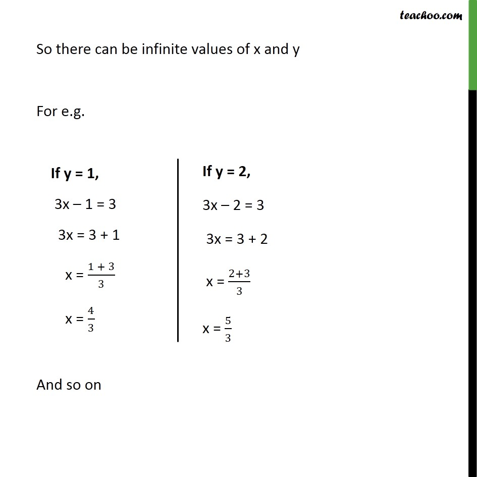 So there can be infinite values of x and y
