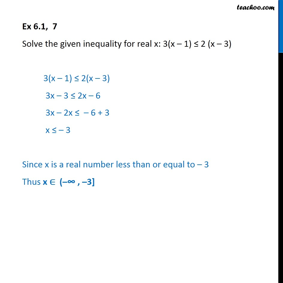 Ex 6.1, 7 - Solve 3(x - 1) <= 2 (x - 3) - Linear Inequalities - Solving inequality  (one side)