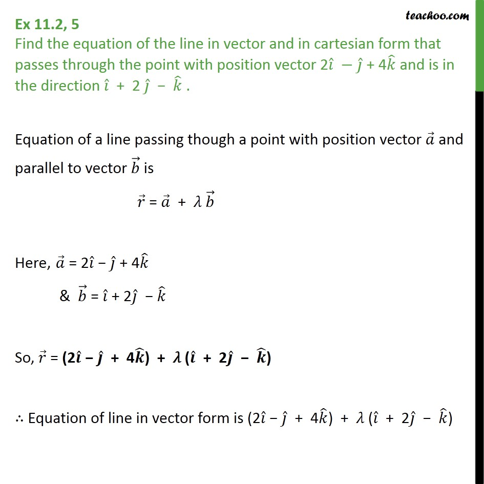 Ex 11.2, 5 - Find equation of line in vector, cartesian form - Ex 11.2