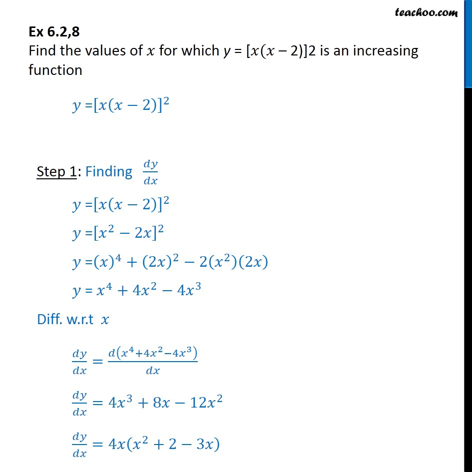 Ex 6.2, 8 - Find x for which y = x(x - 2)2 is increasing - Ex 6.2
