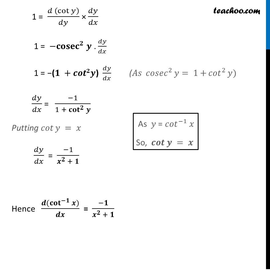 Derivative of cot-1 x (cot inverse x) - Part 2