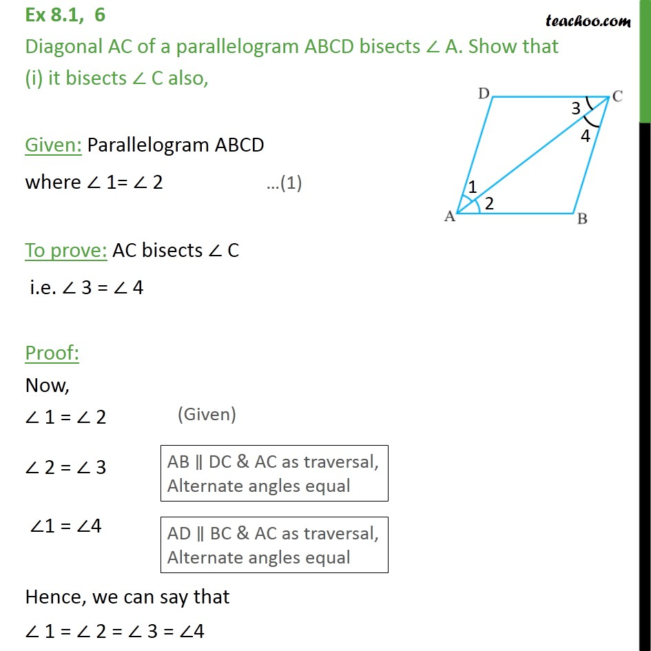 Ex 8.1, 6 - Diagonal AC of a parallelogram ABCD bisects A - Ex 8.1