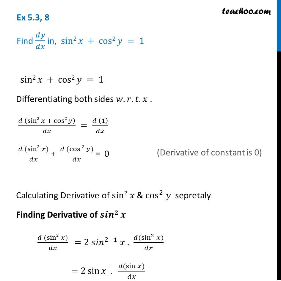 Ex 5.3, 8 - Find dy/dx in, sin2 x + cos2 y = 1 - Class 12