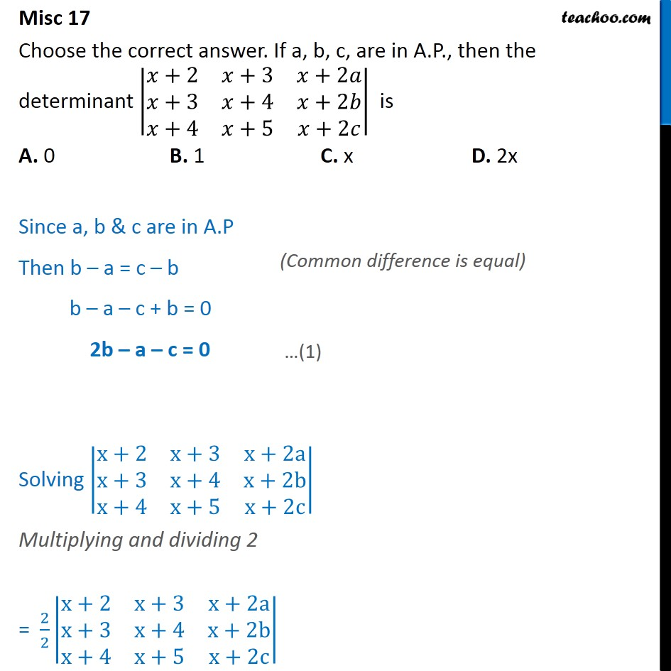 Misc 17 - If a, b, c, are in AP, then the determinant - Miscellaneous