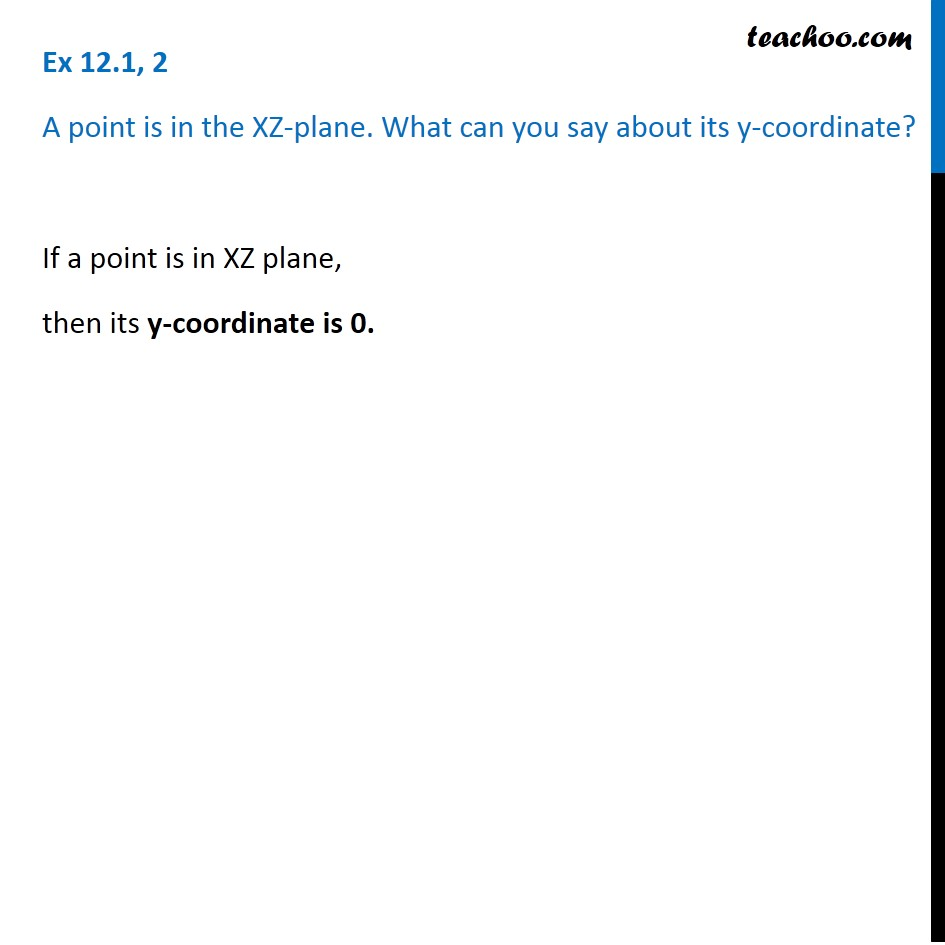 Ex 12.1, 2 - A point is in the XZ-plane - Chapter 11 - Ex 12.1