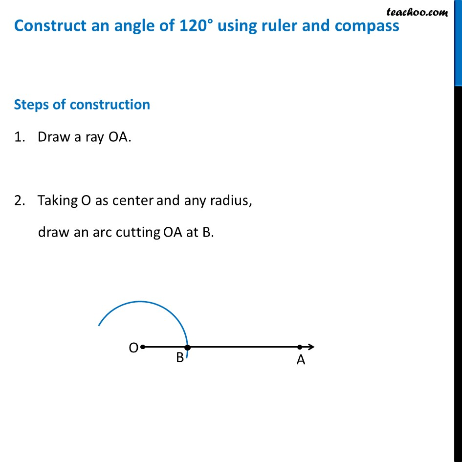 Construct an angle of 120° using compass - Ex 11.1